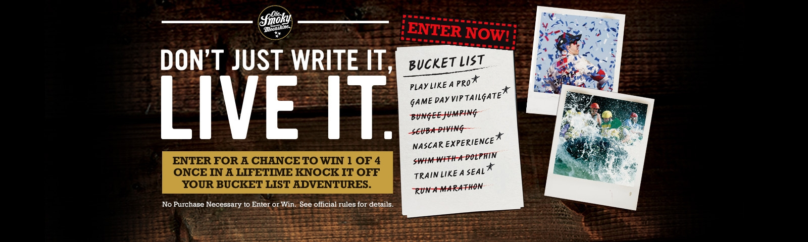 OLE SMOKY KNOCK IT OFF YOUR BUCKET LIST SWEEPSTAKES