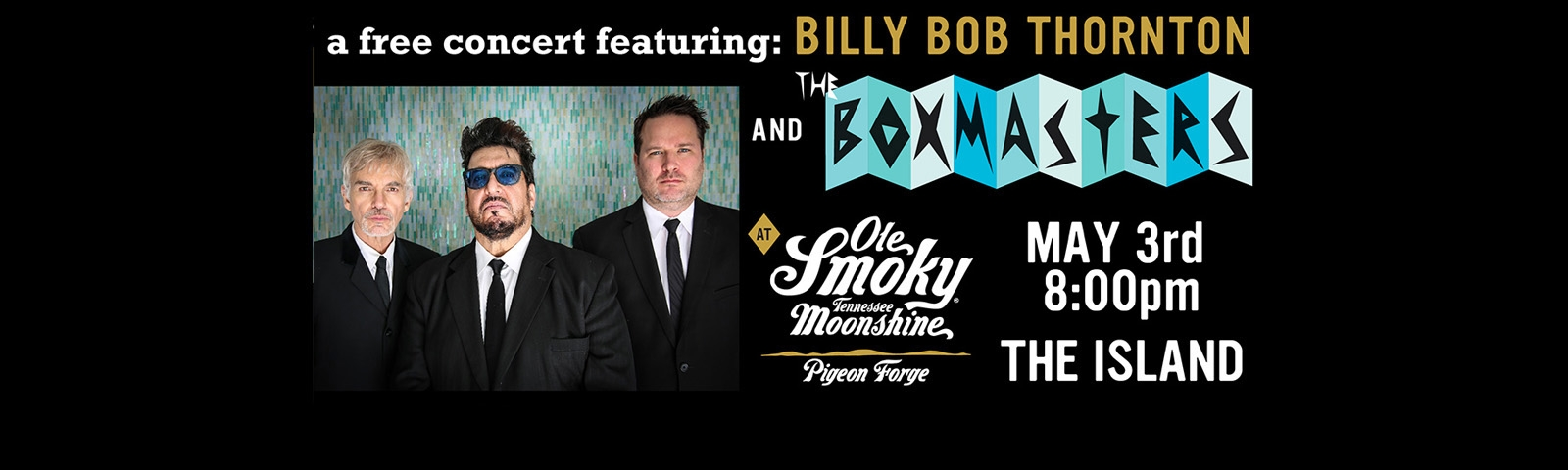 Concert Featuring Billy Bob Thorton and The Boxmasters