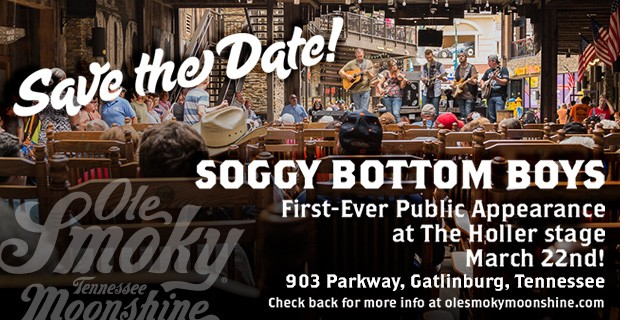 Grammy Winning Soggy Bottom Boys Reunite For First-Ever On Stage Performance at Ole Smoky® Tennessee Moonshine Distillery on March 22