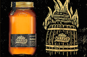 ROLL OUT THE BARREL . . .  FOR OLE SMOKY CHARRED MOONSHINE